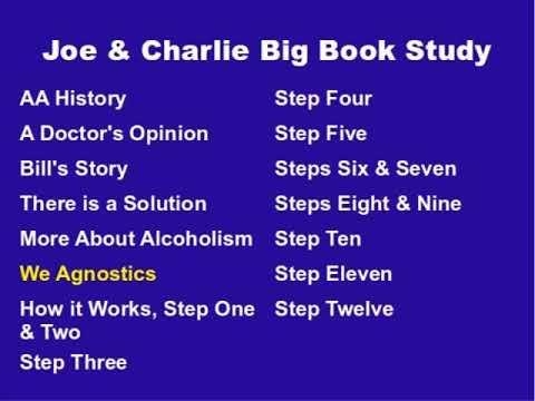 Joe & Charlie Big Book Study Part 6 Of 15: We Agnostics