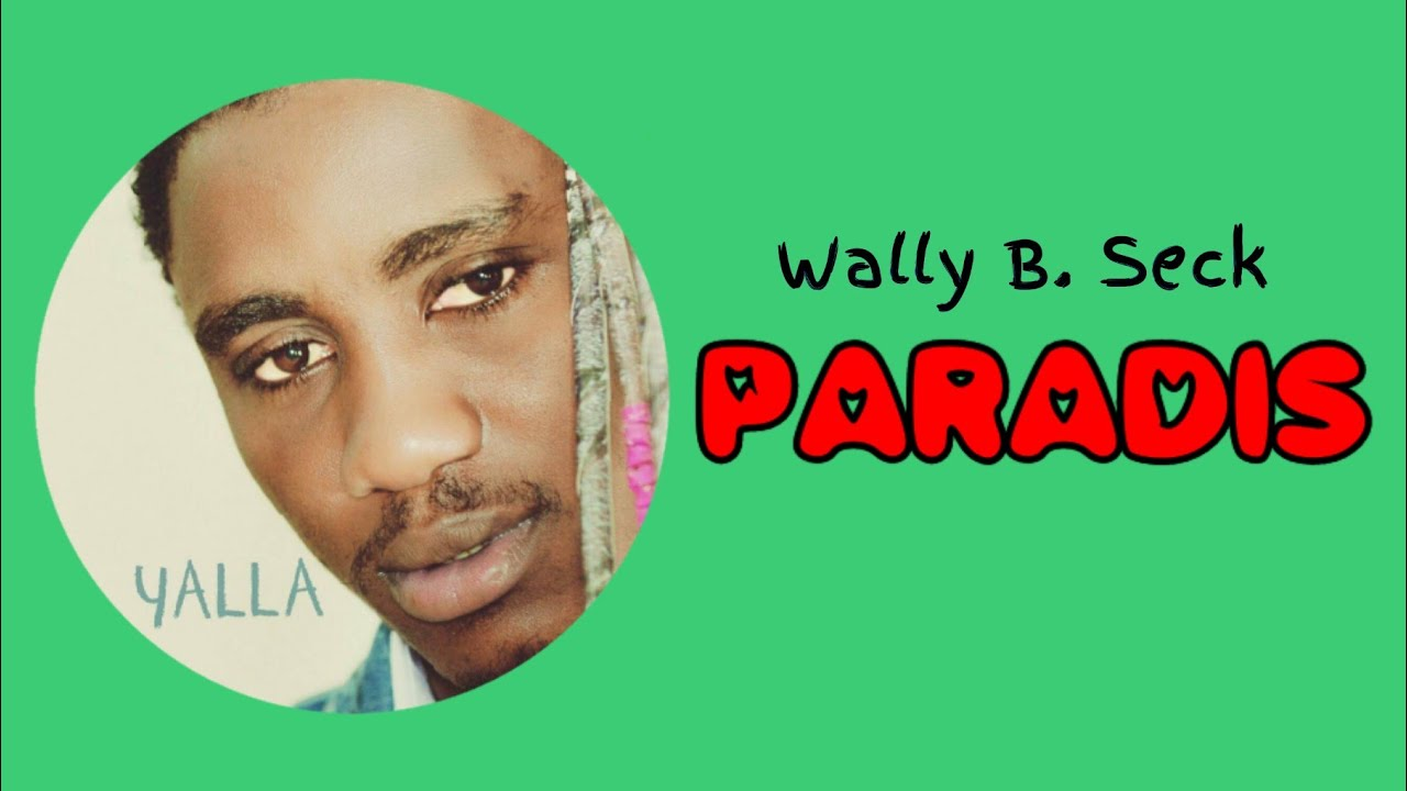 Wally B. Seck - Paradis (Acoustique And Mbalax)