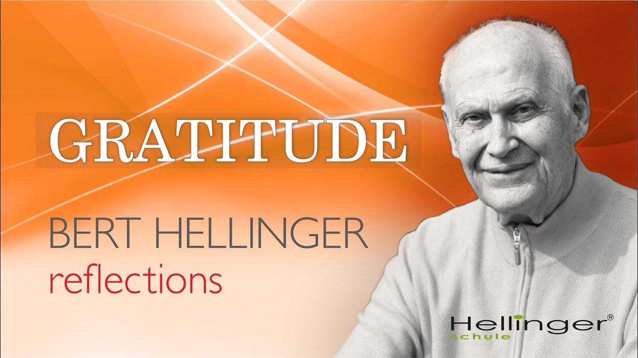 """Bert Hellinger's Reflection """"Giving thanks"""""""