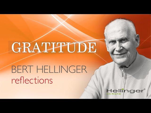 """Bert Hellingers Reflexion """"Das Danken"""""""