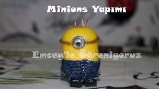 Minions Yapımı (How to Make Minions)
