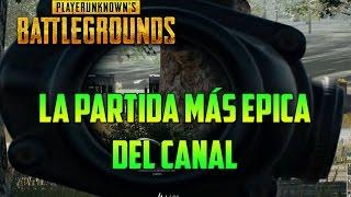 LA PARTIDA MÁS ÉPICA DEL CANAL - PLAYERUNKNOWN'S BATTLEGROUNDS (PUGS) GAMEPLAY ESPAÑOL