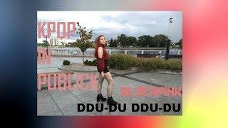 [KPOP IN PUBLICK CHALLENGE] BLACKPINK - '뚜두뚜두 (DDU-DU DDU-DU)' [RUSSIAN] dance cover by AmiChan