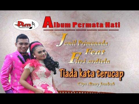 JAMIL PRIMANADA feat FITRI ARDIELA - tiada kata terucap - Album Permata Hati (Dangdut) RM Production
