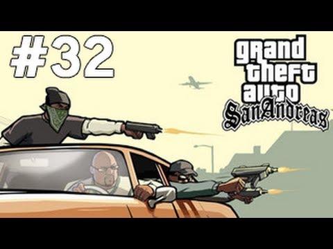 GTA San Andreas - Grove 4 Life - Bölüm 32