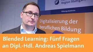 Blended Learning: Fünf Fragen an Dipl.-Hdl. Andreas Spielmann
