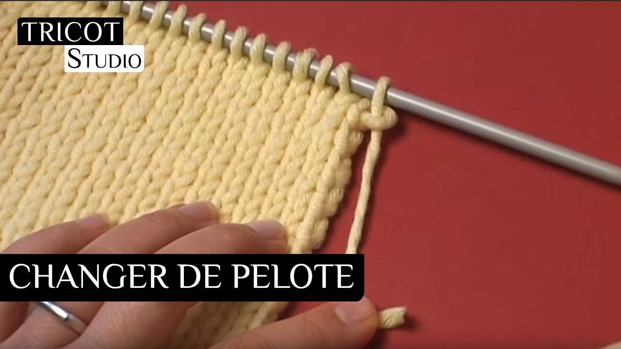 tricot changer de pelote youtube. Black Bedroom Furniture Sets. Home Design Ideas