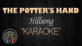 Download THE POTTER'S HAND - Hillsong (KARAOKE) - MinusOnePH