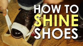 How To Shine Your Shoes | The Art Of Manliness