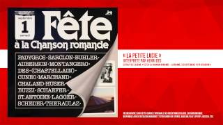 « La petite Lucie » - Henri Dès - Remasterisé