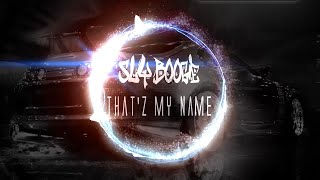Gambar cover Sly Boogy - That'z My Name (Explicit) HQ w/ Download