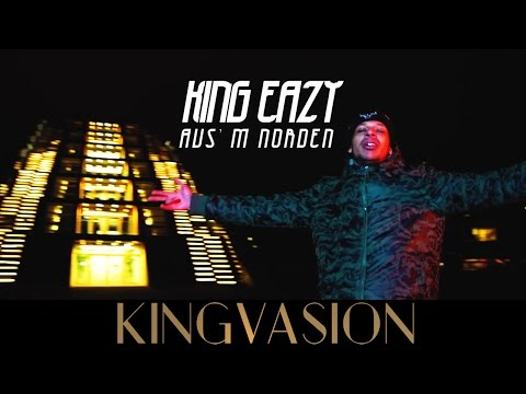 KING EAZY - AUS'M NORDEN (prod. by Phat Crispy) [Official Video]
