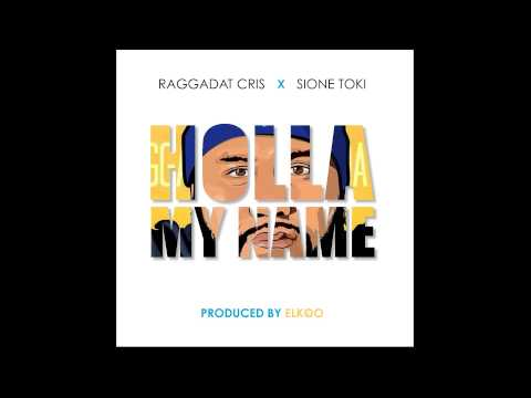 Raggadat Cris - Holla my name ft Sione Toki (HQ Audio)