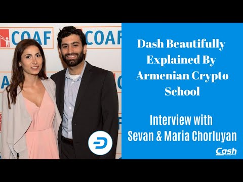 Dash Beautifully Explained By Armenian Crypto School