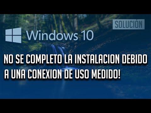 """""""no-se-completo-la-instalacion-debido-a-una-conexion-de-uso-medido""""-windows-10"""