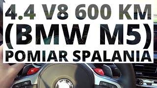 BMW M5 4.4 V8 600 KM (AT) - pomiar zużycia paliwa