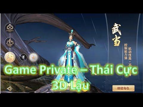 Game Private - Thái Cực 3D Funtap Lậu