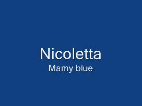 Nicoletta Mamy Blue