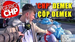 İstanbulda CHPye ÇÖP İsyanı ERDOĞAN BİZİ KURTAR