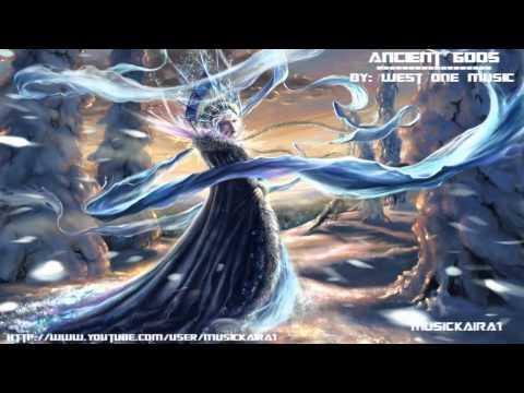 West One Music - Ancient Gods (Epic World / 2013)