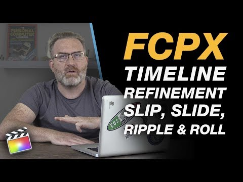 Timeline Editing Essentials in Final Cut Pro X - Slip, Slide, Ripple & Roll + Free Shortcuts PDF