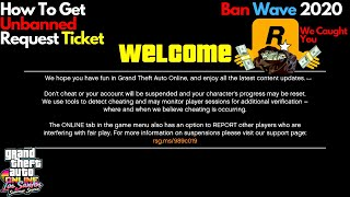 How To Get Unbąnned Request Ticket GTA Online Ban Wave 2020 What To Do Can You Get Unbanned?