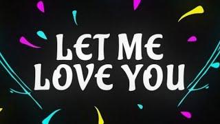 Let me love you ringtone 2019   download link  