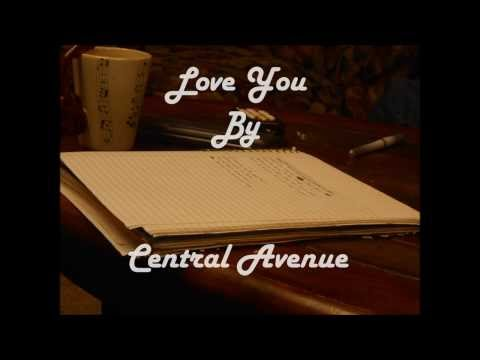 Love You by Central Avenue