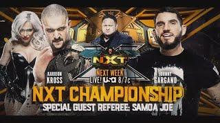 WWE NXT 7/13/21 - Karrion Kross vs Johnny Gargano Official Match Card HD