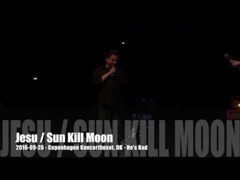 Jesu / Sun Kill Moon - 2016-09-26 - Copenhagen Koncerthuset, DK - He's Bad