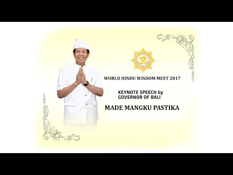 Keynote Speech by Governor of  Bali in World Hindu Wisdom Meet 2017