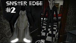 Sinister edge ep#2 fin