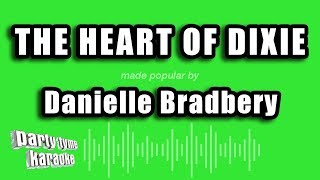 Karaoke sing-along version of 'the heart dixie'made popular by danielle bradbery, produced party tyme karaoke.do you want to view more karao...