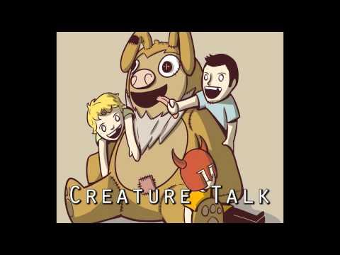 Creature Talk Episode 65