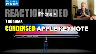 iPHONE X apple keynote in 7 minutes. MY REACTION + THOUGHTS