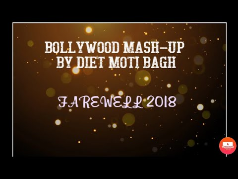 Bollywood mash up dance.. on farewell 2017 by DIET moti bagh trainees