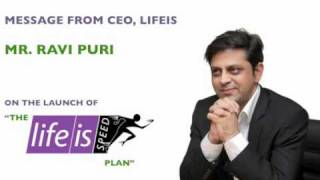 Mr. Ravi Puri, CEO, Lifeis talks on the launch of Lifeisspeed.com