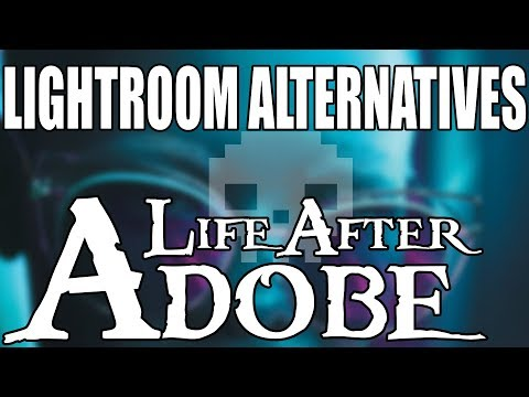 TOP 5 Best Adobe Lightroom CC Alternatives and Why – Life After Adobe