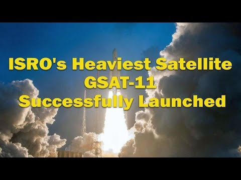 ISRO's heaviest satellite GSAT-11 successfully launched from French Guiana