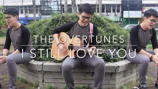 Video I Still Love You - James Adam (The Overtunes cover) + Lyrics download MP3, 3GP, MP4, WEBM, AVI, FLV Maret 2017