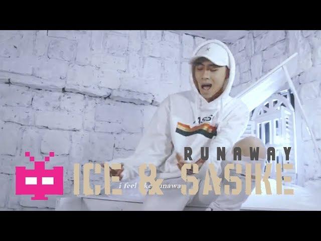 RUNAWAY ???? - ICE?? & SASIKE : ? ? ?  [ Official Mv ]