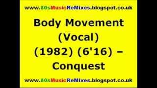 Body Movement (Vocal) - Conquest