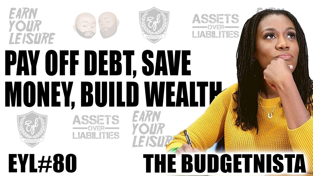 PAY OFF DEBT, SAVE MONEY, BUILD WEALTH WITH THE BUDGETNISTA