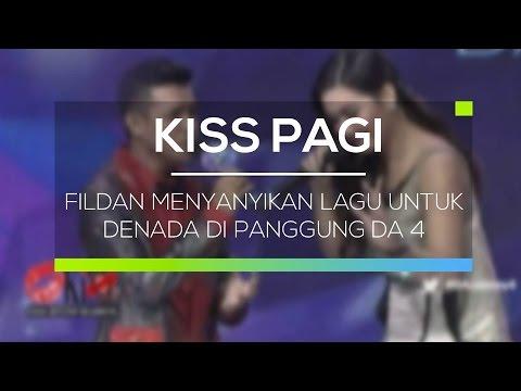 Fildan Menyanyikan Lagu Untuk Denada di Panggung DA 4 - Kiss Pagi