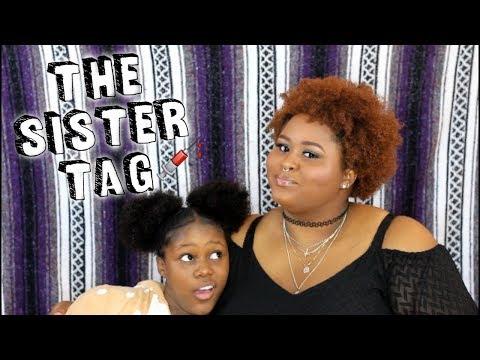 The Sister Tag?  KioshiWarrior