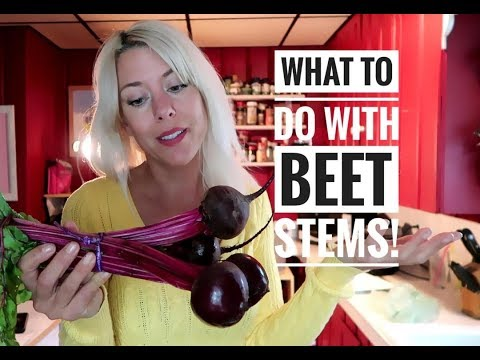 What to do with beet stems