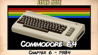 Commodore 64 - Story Mode - Chapter 06