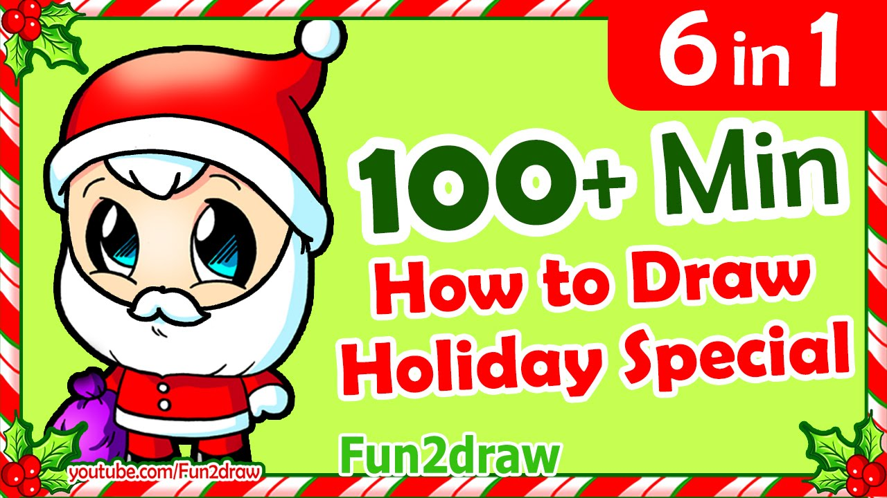 6 Cute Holiday Drawing Videos In 1 How To Draw Easy Step By Step