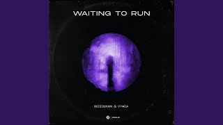 Play Waiting to Run
