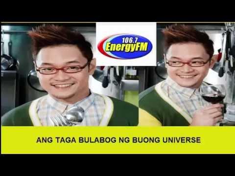 106.7 energy FM ANG TAGA BULABOG NG BUONG UNIVERSE MR FU October 21 2014